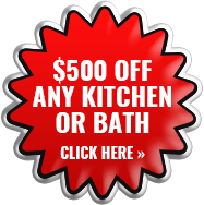 $500 off any Kitchen or Bath
